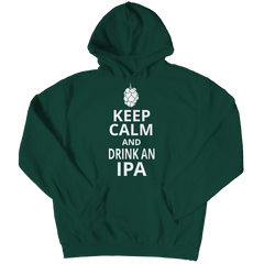 Keep Calm And Drink IPA Hoodie / Forest Green / S