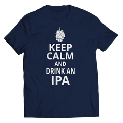 Keep Calm And Drink IPA Unisex Shirt / Navy / S