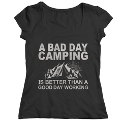 Limited Edition - A Bad Day Camping Is Better Than A Good Day Working Ladies Classic Shirt / Black / S