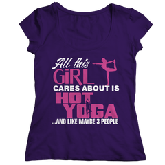 Limited Edition - All This Girl Cares About Is Hot Yoga Ladies Classic Shirt / Purple / S