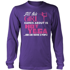 Limited Edition - All This Girl Cares About Is Hot Yoga Long Sleeve / Purple / S