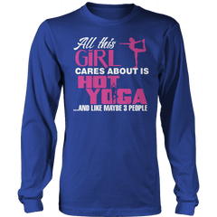 Limited Edition - All This Girl Cares About Is Hot Yoga Long Sleeve / Royal Blue / S