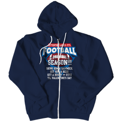 Limited Edition - Attention Ladies: It's Football Season!!! Zipper Hoodie / Navy / L