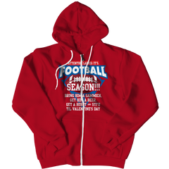 Limited Edition - Attention Ladies: It's Football Season!!! Zipper Hoodie / Red / L
