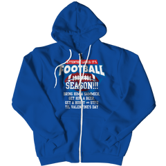 Limited Edition - Attention Ladies: It's Football Season!!! Zipper Hoodie / Royal / L