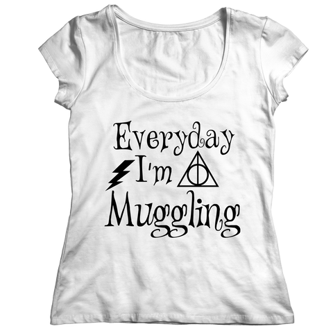 Limited Edition - Everyday I'm A Muggling Ladies Classic Shirt / White / S