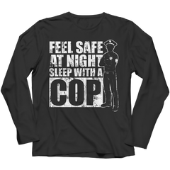 Limited Edition - Feel safe at night sleep with a Cop Long Sleeve / Black / S