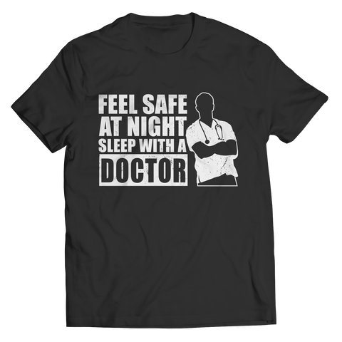 Limited Edition - Feel safe at night sleep with a Doctor (male) Unisex Shirt / Black / S