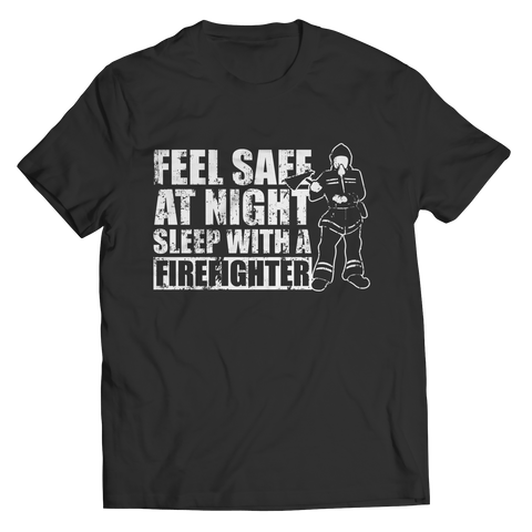 Limited Edition - Feel safe at night sleep with a Firefighter Unisex Shirt / Black / S