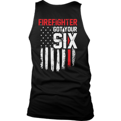 Limited Edition - FireFighter Got Your Six Tank Top / Black / S