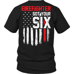 Limited Edition - FireFighter Got Your Six Unisex Shirt / Black / S