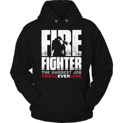 Limited Edition - Hardest Job You Will Ever Love Hoodie / Black / S
