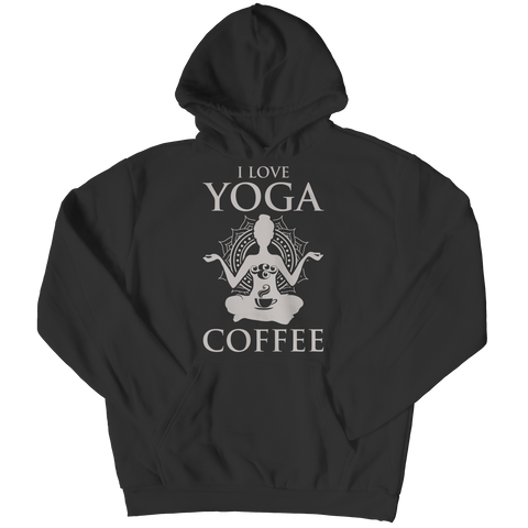 Limited Edition - I Love Yoga & Coffee Hoodie / Black / S