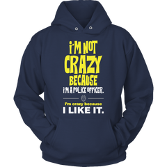 Limited Edition -I'm Not Crazy-POLICE OFFICER Hoodie / Navy / S