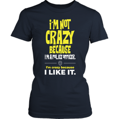 Limited Edition -I'm Not Crazy-POLICE OFFICER Ladies Classic Shirt / Navy / S