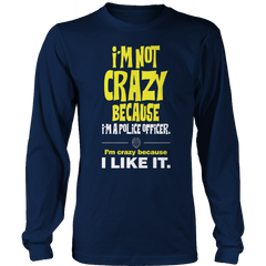 Limited Edition -I'm Not Crazy-POLICE OFFICER Long Sleeve / Navy / S