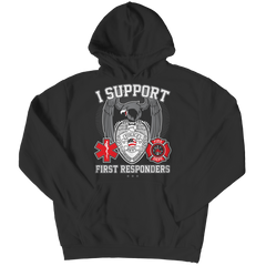 Limited Edition - I Support First Responders Hoodie / Black / S