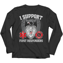 Limited Edition - I Support First Responders Long Sleeve / Black / S