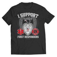 Limited Edition - I Support First Responders Unisex Shirt / Black / S