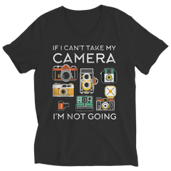 Limited Edition - If I Can't Take My Camera I'm Not Going Ladies V-Neck / Black / S