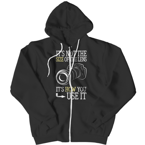 Limited Edition - It's Not The Size Of The Lens But How You Use It Zipper Hoodie / Black / L