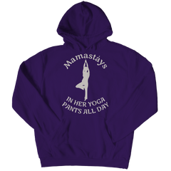 Limited Edition - Mamastays In Her Yoga Pants All Day Hoodie / Purple / S