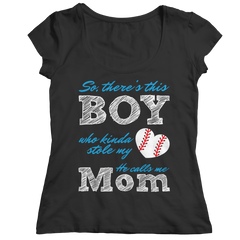 Limited Edition - So, There's this Boy who kinda stole my heart. He calls me Mom (baseball) Ladies Classic Shirt / Black / S