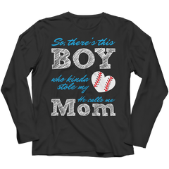 Limited Edition - So, There's this Boy who kinda stole my heart. He calls me Mom (baseball) Long Sleeve / Black / S