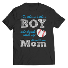 Limited Edition - So, There's this Boy who kinda stole my heart. He calls me Mom (baseball) Unisex Shirt / Black / S