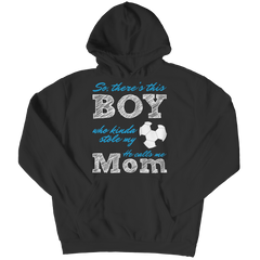 Limited Edition - So, There's this Boy who kinda stole my heart. He calls me Mom (soccer) Hoodie / Black / S
