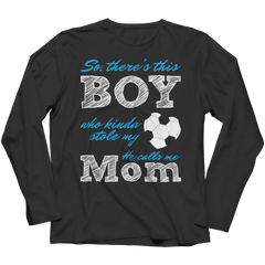 Limited Edition - So, There's this Boy who kinda stole my heart. He calls me Mom (soccer) Long Sleeve / Black / S
