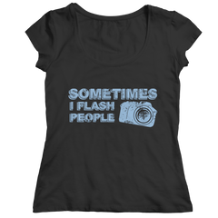 Limited Edition - Sometimes I Flash People Ladies Classic Shirt / Black / S
