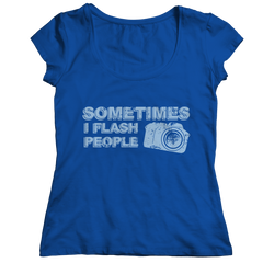 Limited Edition - Sometimes I Flash People Ladies Classic Shirt / Royal / S