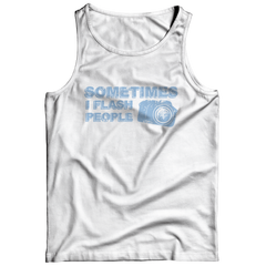 Limited Edition - Sometimes I Flash People Tank Top / White / S