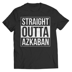 Limited Edition - Straight Outta Azkaban Unisex Shirt / Black / S
