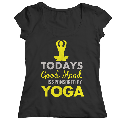 Limited Edition - Today's Good Mood Is Sponsored By Yoga Ladies Classic Shirt / Black / S