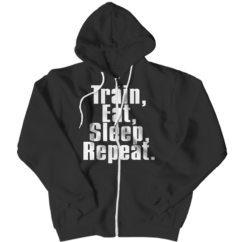 Limited Edition - Train,Eat,Sleep, Repeat Zipper Hoodie / Black / L