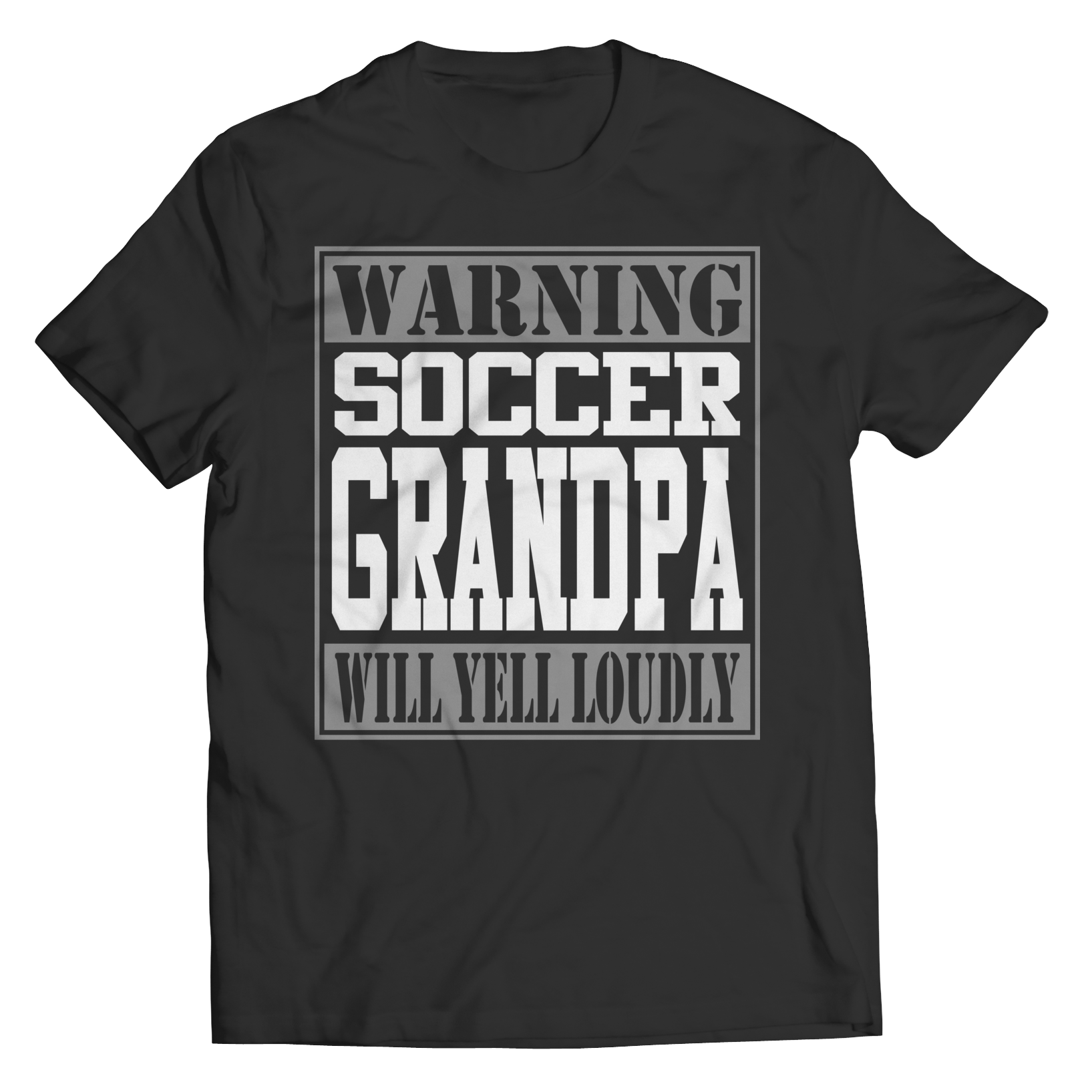Limited Edition - Warning Soccer Grandpa will Yell Loudly Unisex Shirt / Black / S