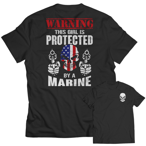 Limited Edition - Warning This Girl is Protected by a Marine Unisex Shirt / Black / S