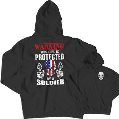 Limited Edition - Warning This Girl is Protected by a Soldier Hoodie / Black / S