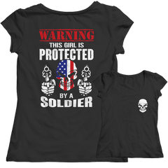 Limited Edition - Warning This Girl is Protected by a Soldier Ladies Classic Shirt / Black / S