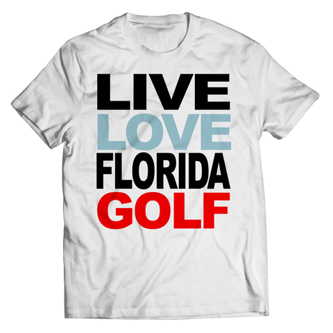 Live Love Florida Golf Unisex Shirt / White / 3XL