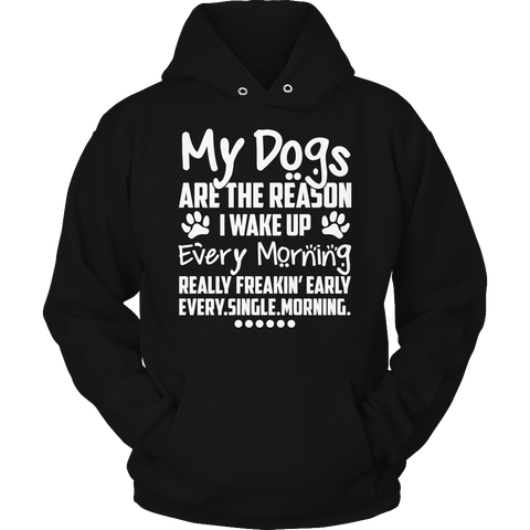 My Dogs Are The Reason Hoodie / Black / S