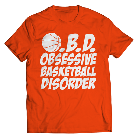 Obsessive Basketball Disorder Unisex Shirt / Orange / 3XL