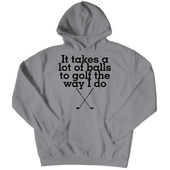 Takes a Lot Of Balls Hoodie / Athletic Heather / S