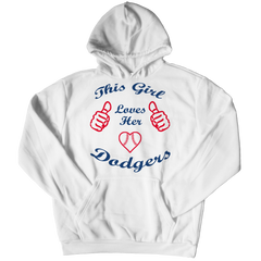 This Girl Loves Her Dodgers Hoodie / White / 3XL