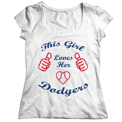 This Girl Loves Her Dodgers Ladies Classic Shirt / White / 2XL