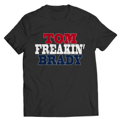 Tom Freakin Brady Unisex Shirt / Black / M
