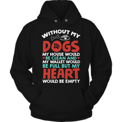 Without Dogs Hoodie / Black / S