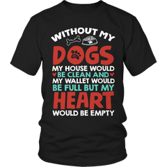 Without Dogs Unisex Shirt / Black / S